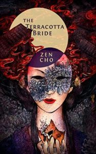 The Terracotta Bride byb Zen Cho