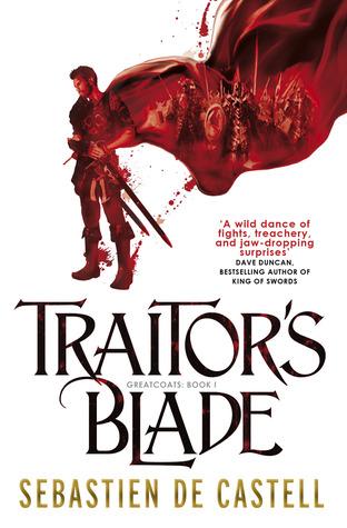 Traitor's Blade by Sebastien de Castell