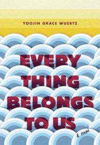 everything belongs to us by yoojin grace wuertz