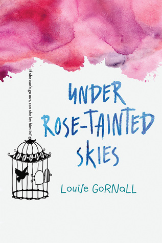 Book Review Under Rose Tainted Skies by Louise Gornall