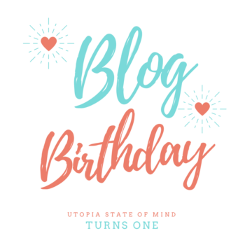 Utopia State of Mind Blog Birthday