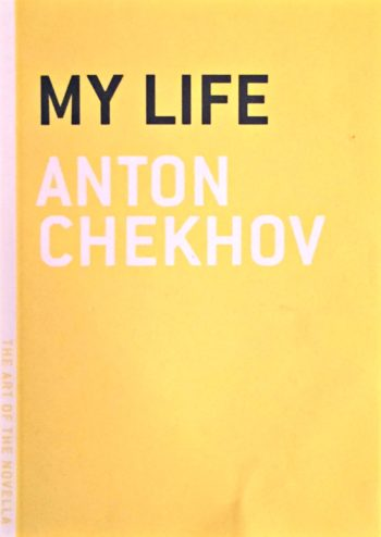 Book Review of My Life by Anton Chekhov