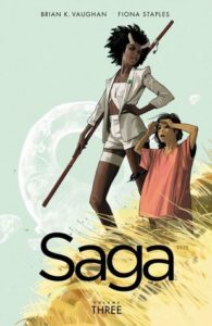 Saga Volume 3 by Brian Vaughan and Fiona Staples