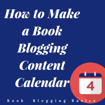 How to Make a Book Blogging Content Calendar