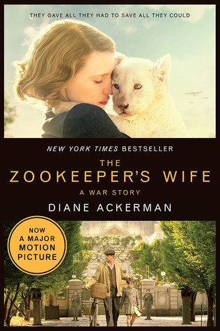 Review of the Zookeeper's Wife Book by Diane Ackerman and Film directed by Niki Charo