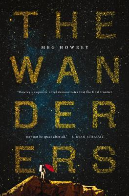 Book Review of the Wanderers by Meg Howrey