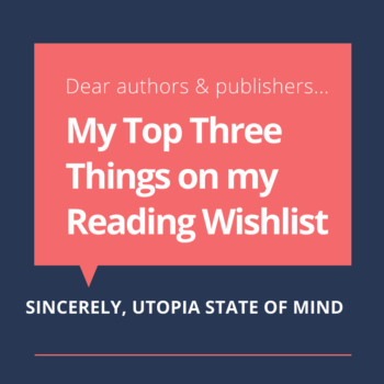 Top Ten Tuesday Top Three Things on my Reading Wishlist