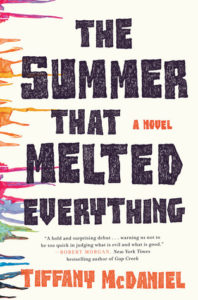 book review of the summer that melted everything by tiffany mcdaniel