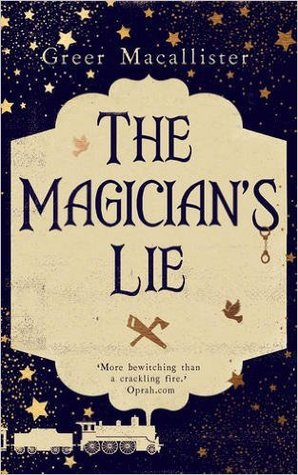 Book Review of The Magician's Lie by Greer Macallister