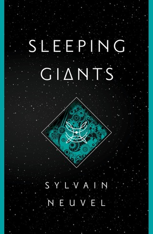 Book Review of Sleeping Giants by Sylvain Neuvel