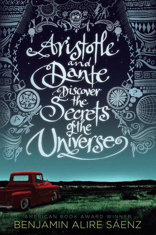 Book Review of Aristotle and Dante Discover the Secrets of the Universe by Benjamin Alire Saenz