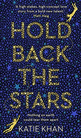 Book Review Hold Back the Stars by Katie Khan