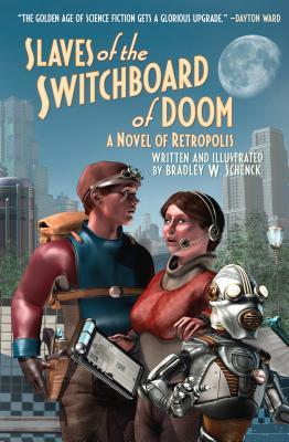 Book Review of Slaves of the Switchboard of Doom by Bradley Schenck