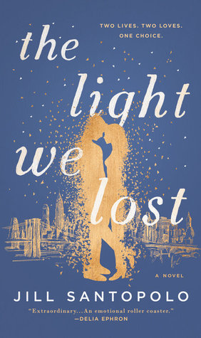 Book Review of The Light We Lost by Jill Santopolo