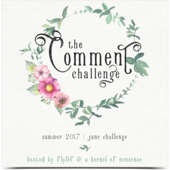 The Summer Comment Challenged Hosted by Flylef Reviews and A Kernel of Nonsense