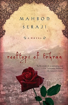 Book Review The Rooftops of Tehran by Mahbod Seraji