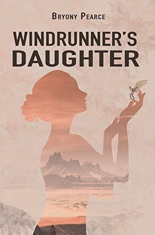 Book Review of the Windrunners Daughter by Bryony Pearce