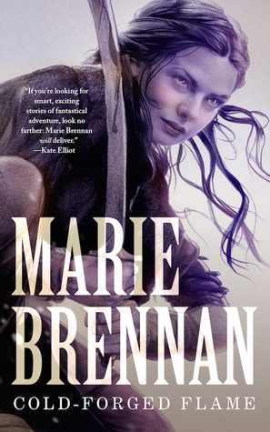Book Review of Cold-Forged Flame and Lightning in the Blood by Marie Brennan