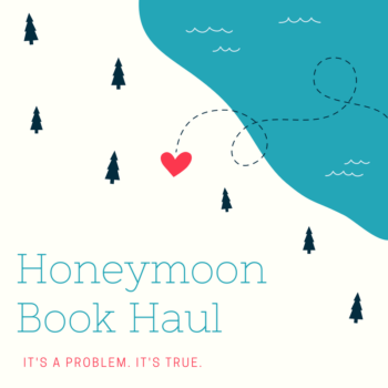 Honeymoon Book Haul
