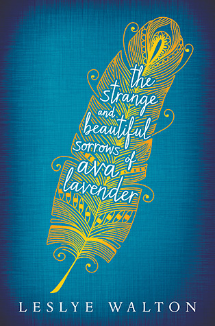Book Review Strange and Beautiful Sorrows of Ava Lavender by Leslye Walton