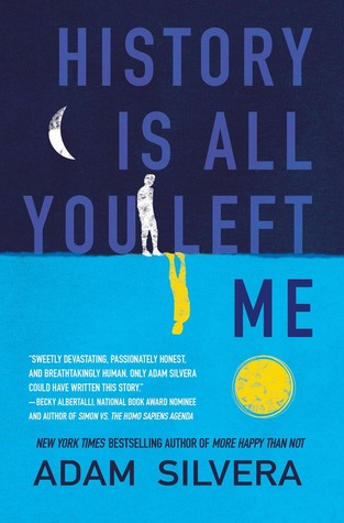 Book Review History is all you Left Me by Adam Silvera