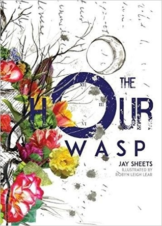 Book Review of The Hour Wasp by Jay Sheets