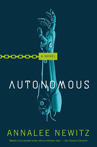 Book Review Autonomous Annalee Newitz