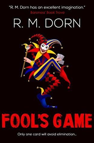 Book Review of Fool's Game by R.M. Dorn