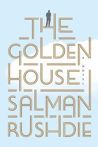 Book Review The Golden House Salman Rushdie