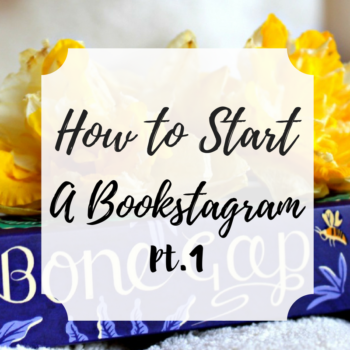 How to Start a Bookstagram Account