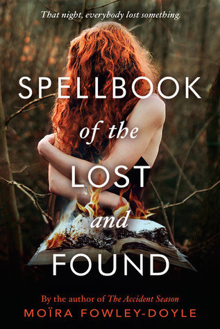 Book Review Spellbook of the lost and found by Moïra Fowley-Doyle