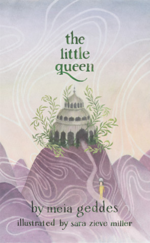 Book Review The Little Queen by Meia Geddes