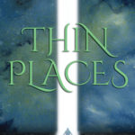 Book Review of Thin Places by Lesley Choyce