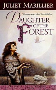 Daughter of the Forest by julliet marilier