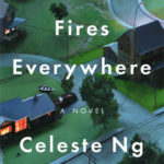 Book Review Little Fires Everywhere by Celeste Ng