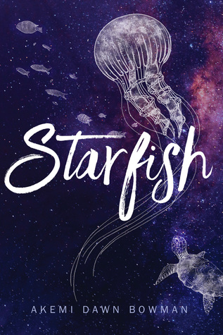 Book Review Starfish by Akemi Dawn Bowman