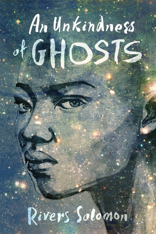 Book Review An Unkindness of Ghosts by Rivers Solomon