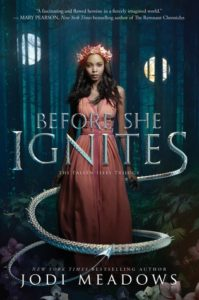 Book Review Before She Ignites by Jodi Meadows