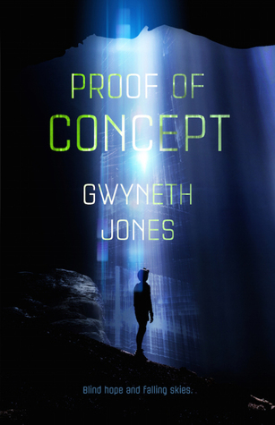 Book Review Proof of Concept by Gwyneth Jones