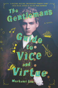 Book Review of the Gentleman's Guide to Vice and Virtue by Mackenzi Lee