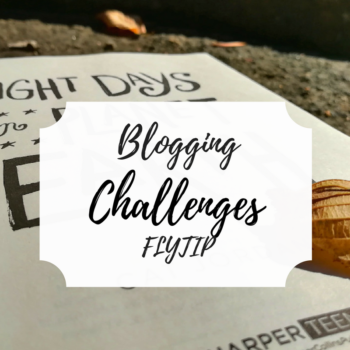 FLYTIP Blogging Challenges
