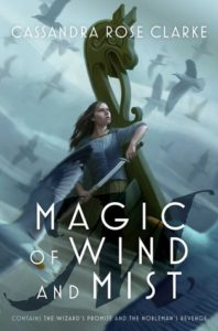 book review Magic of Wind and Mist by Cassandra Rose Clarke