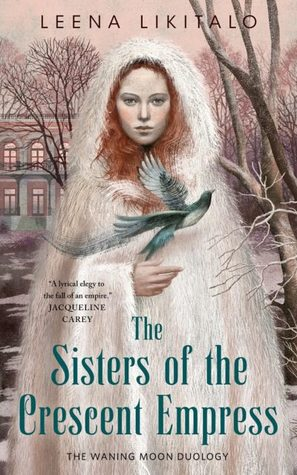 book review Sisters of the Crescent Empress by Leena Likitalo