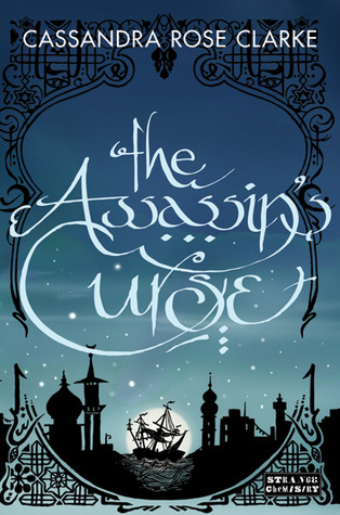 book review The Assassin's Curse by Cassandra Rose Clarke