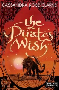 Book Review The Pirate's Wish by Cassandra Rose Clarke