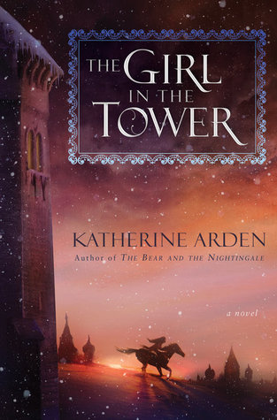 book review The Girl in the Tower by Katherine Arden