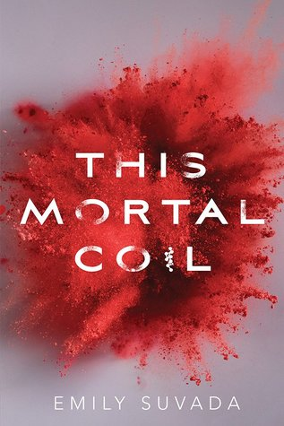 book review This Mortal Coil by Emily Suvada