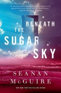 book review Beneath the Sugar Sky by Seanan McGuire