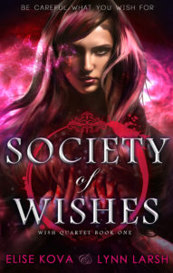 cover reveal Society of Wishes by Elise Kova and Lynn Larsh