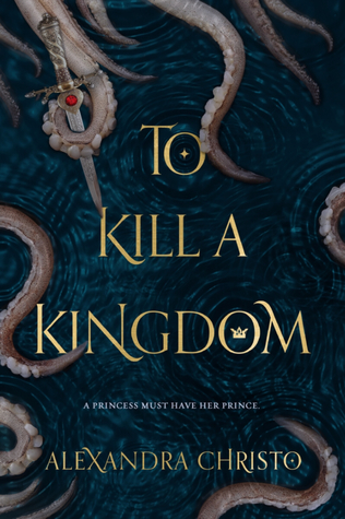 book review To Kill a Kingdom by Alexandra Christo